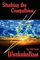 Stroking the Compulsion