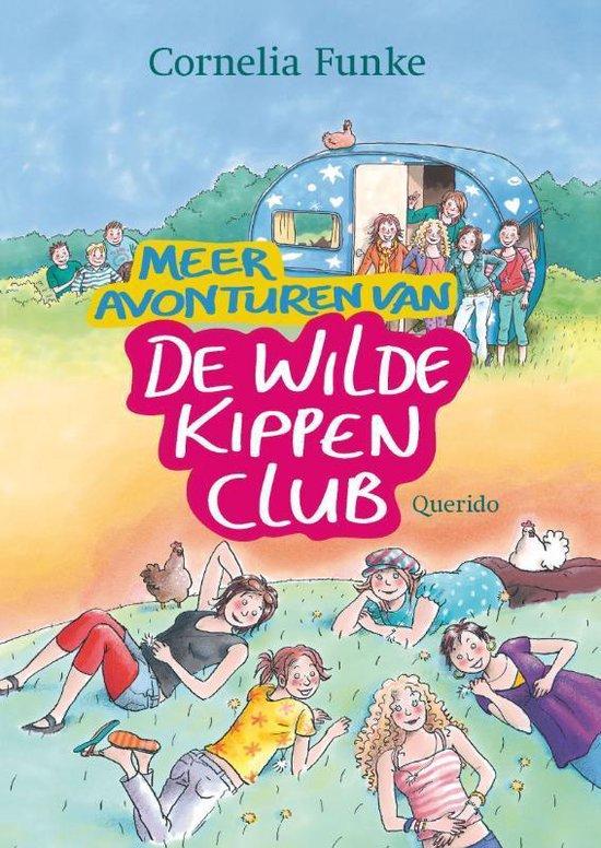 Meer avonturen van de Wilde Kippen Club - Cornelia Funke pdf epub