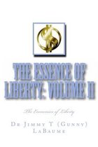 The Essence of Liberty