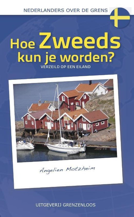 Hoe Zweeds kun je worden? - Angelien Motzheim pdf epub