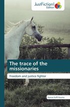 The Trace of the Missionaries