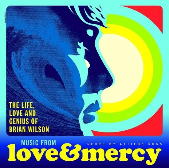 Love & Mercy - The Life, Love And Genius Of Brian