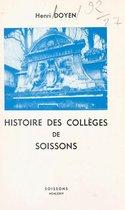 Histoire des collèges de Soissons