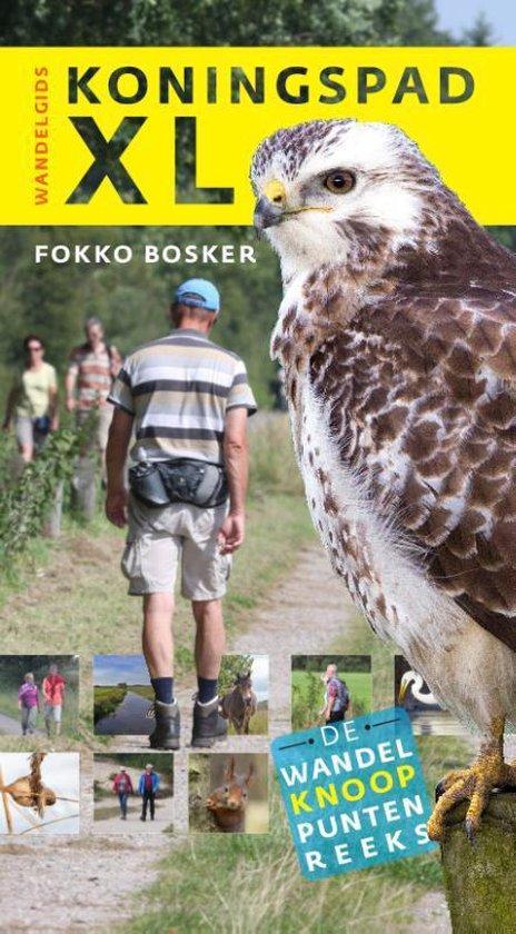 Wandelknooppuntenreeks - Wandelgids Koningspad XL - Fokko Bosker   Fthsonline.com