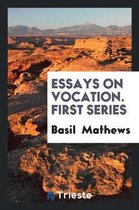 Essays on Vocation. First Series