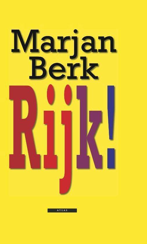 Rijk ! - Marjan Berk pdf epub