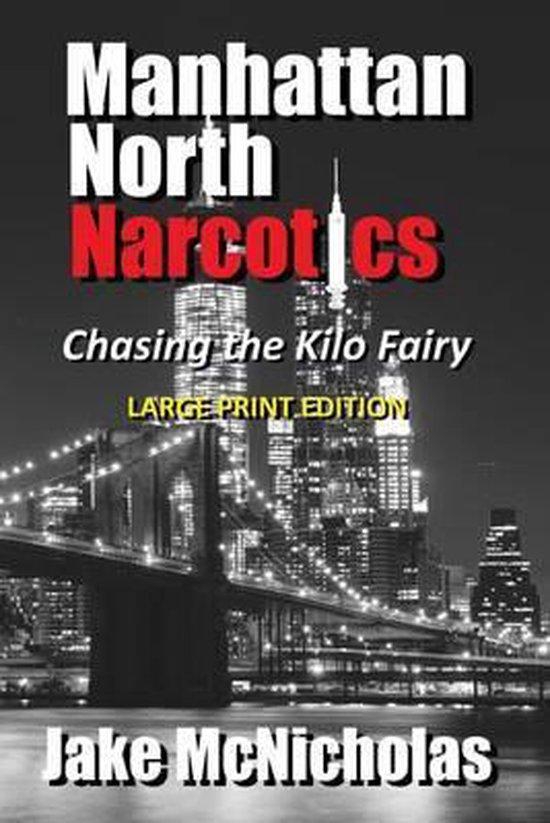 Manhattan North Narcotics