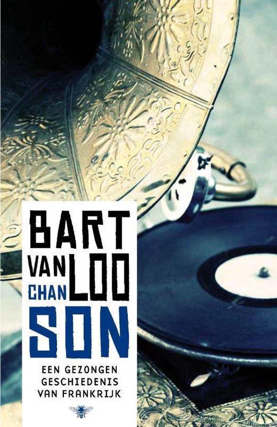 Boek cover Chanson van Bart van Loo (Paperback)