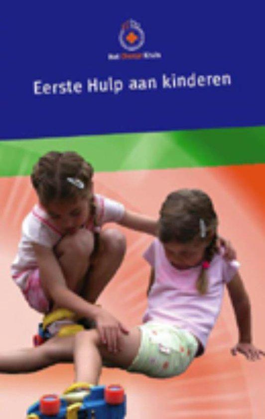 Eerste Hulp aan Kinderen - Onbekend pdf epub
