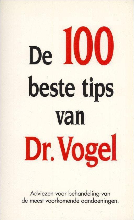 De 100 beste tips van Dr. Vogel - Onbekend pdf epub