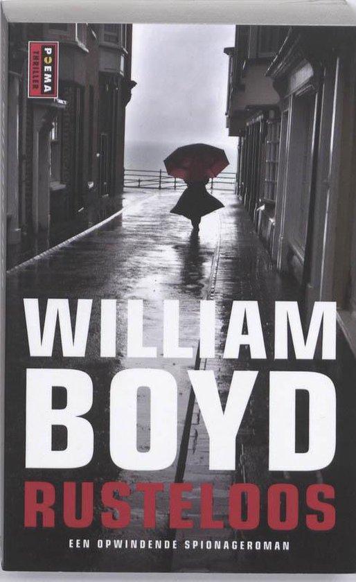 Rusteloos - William Boyd |