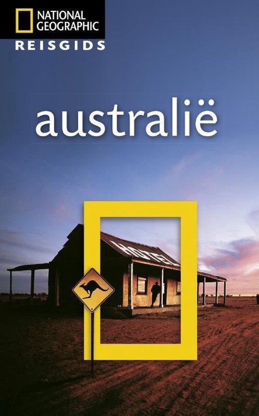 National Geographic Reisgids - Australië - National Geographic Reisgids |