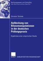 Aufdeckung von Bilanzmanipulationen in der Deutschen Prufungspraxis