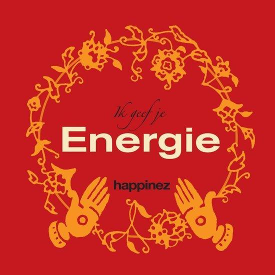 Happinez / Ik Geef Je Energie - Redactie Happinez |