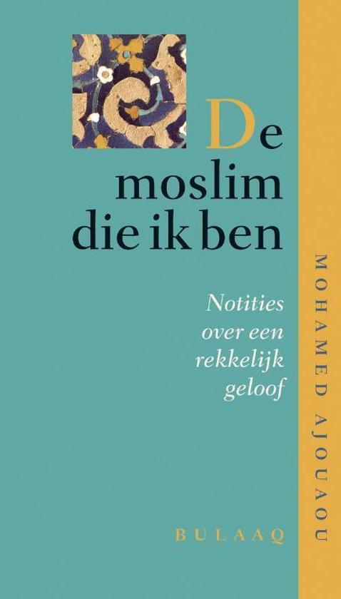 De moslim die ik ben