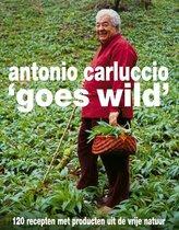 Boek cover Antonio Carluccio goes wild van Antonio Carluccio
