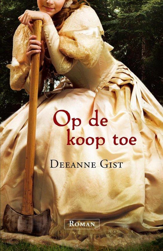 OP DE KOOP TOE - Deeanne Gist |