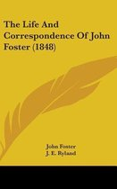 The Life and Correspondence of John Foster (1848)