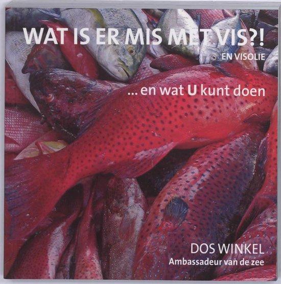 Wat is er mis met vis?! - Dos Winkel pdf epub