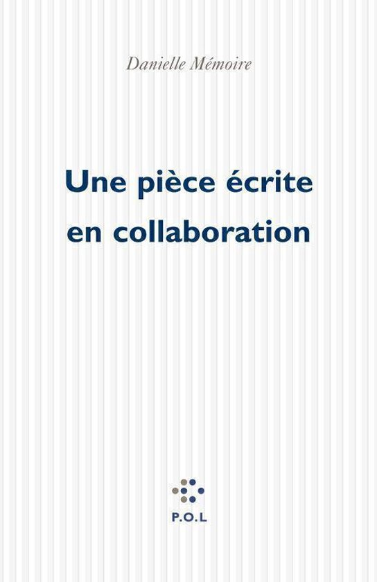 Omslag van Une pièce écrite en collaboration