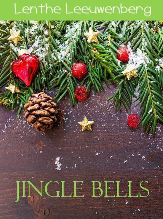 Jingle Bells - Lenthe Leeuwenberg |