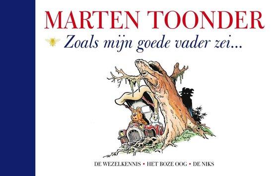 Zoals mijn goede vader zei - Marten Toonder | Readingchampions.org.uk