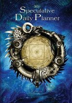 My Speculative Daily Planner