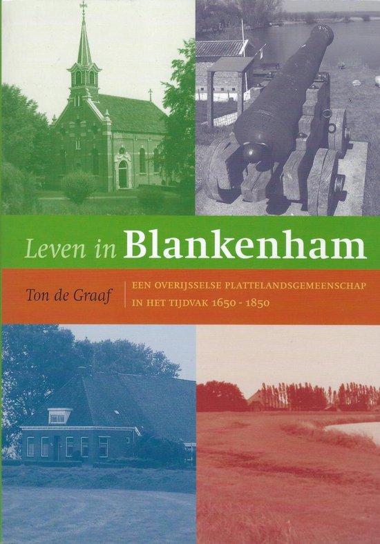 Leven in Blankenham - T. de Graaf |