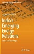 India's Emerging Energy Relations