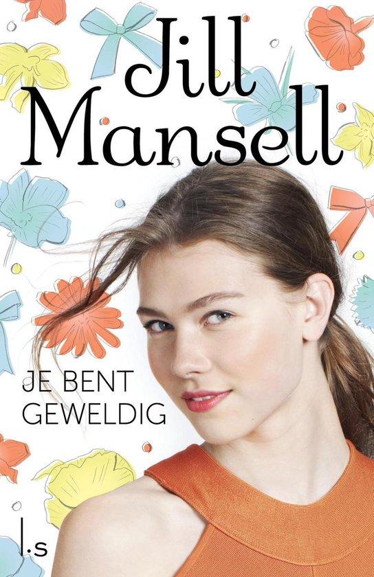 Je bent geweldig - Jill Mansell   Readingchampions.org.uk
