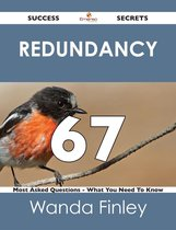 redundancy 67 Success Secrets - 67 Most Asked Questions On redundancy - What You Need To Know