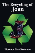 The Recycling of Joan