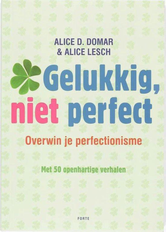 Gelukkig niet perfect - A. Domar |
