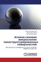 Atomno-Silovaya Mikroskopiya Nanostrukturirovannykh Poverkhnostey