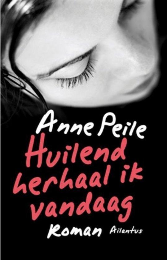 Huilend herhaal ik vandaag - Anne Peile | Readingchampions.org.uk