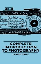 Complete Introduction To Photography
