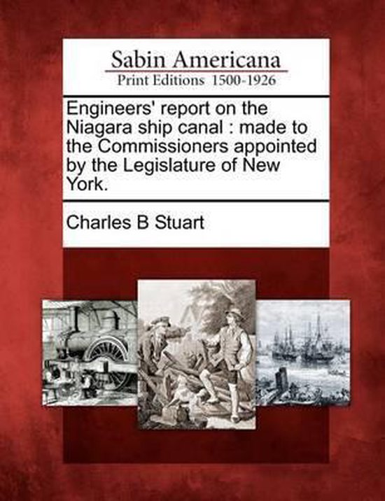 Engineers' Report on the Niagara Ship Canal