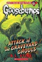 Attack of the Graveyard Ghouls (Classic Goosebumps #31), Volume 31