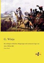 Die wichtigsten Schlachten, Belagerungen und verschanzten Lager vom Jahre 1708 bis 1855