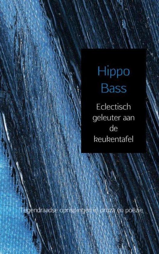 Eclectisch geleuter aan de keukentafel - Hippo Bass | Fthsonline.com