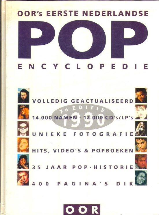 Oor s eerste nederlandse pop encyclopedie 1990 - Redactie Oor  