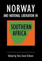 Norway and National Liberation in Southern Africa
