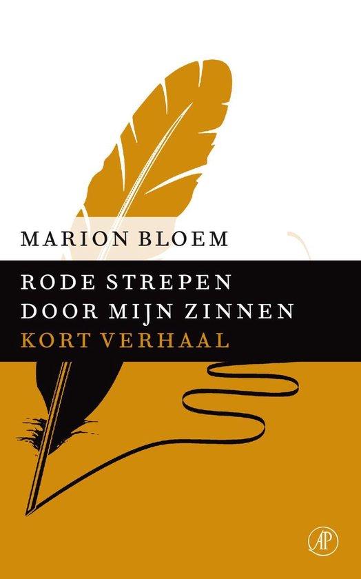 Rode strepen door mijn zinnen - Marion Bloem |