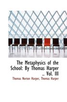 The Metaphysics of the School