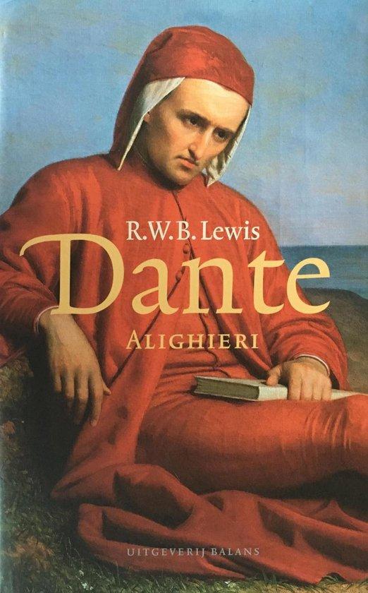 Dante Alighieri - R.W.B. Lewis |