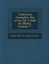 Collection Complete Des Uvres de L'Abbe de Mably, Volume 7...