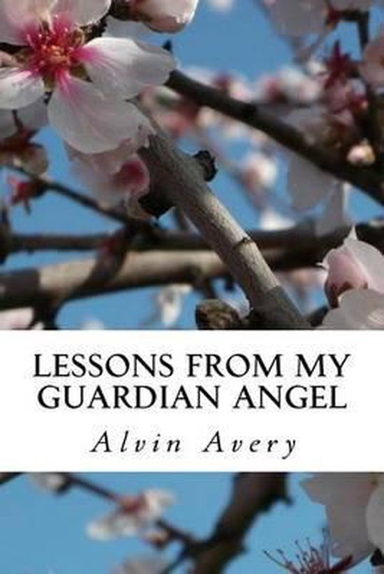 Lessons from My Guardian Angel