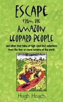 Escape from the Amazon Leopard People
