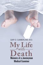 My Life with Death