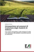 Introspezione Nei Processi Di Traduzione Degli Studenti Di Tedesco